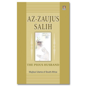 Az Zaujus Salih - The Pious Husband
