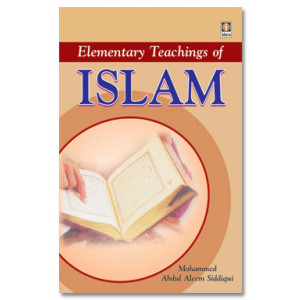 Elementary Teachings of Islam