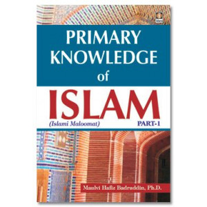 Primary Knowledge of Islam - Part 1