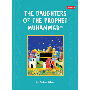 The Daughters of the Prophet Muhammad   Paperback